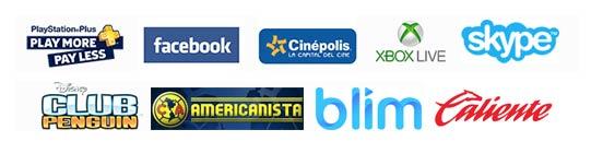 PlayStation, Facebook, Boletos de Cinépolis, Xbox Live, Skype, Nintendo, Club Penguin, Club América, BLIM, Caliente, Dezzer, Antivirus Kaspersky, League Legends, Paysafecard, Spotify, Privalia, STEAM y muchos otros más.