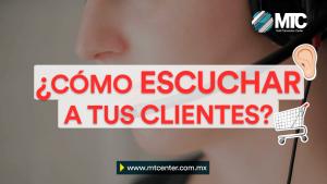cómo escuchar a los clientes de tu negocio