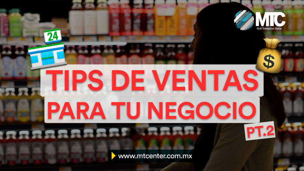 MTCenter 10 tips de ventas indispensables para tu negocio