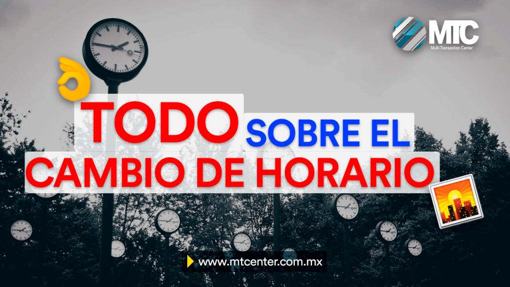 Todo lo que necesitas saber sobre el cambio de horario en México 2020